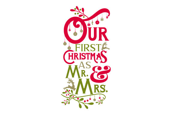 Our First Christmas As Mr. and Mrs Love Craft Cut File By Creative Fabrica Crafts