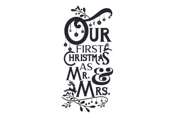 Download Free Our First Christmas As Mr And Mrs Svg Plotterdatei Von Creative for Cricut Explore, Silhouette and other cutting machines.
