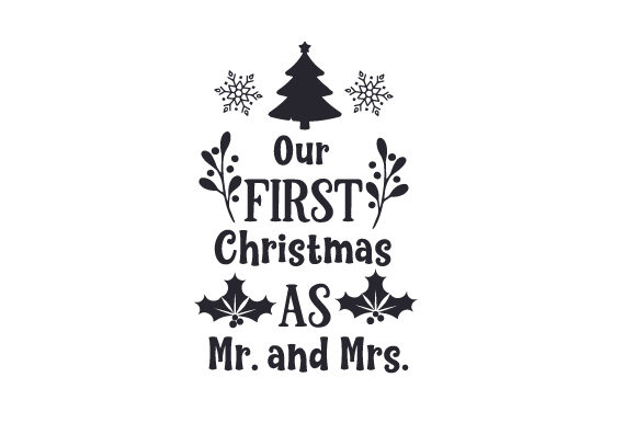 Download Free Our First Christmas As Mr And Mrs Svg Cut File By Creative for Cricut Explore, Silhouette and other cutting machines.