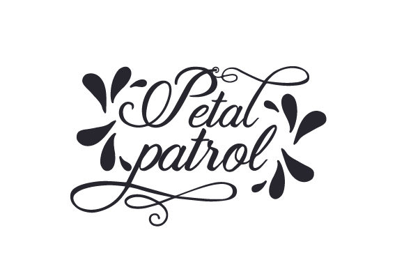 Download Free Petal Patrol Svg Cut File By Creative Fabrica Crafts Creative for Cricut Explore, Silhouette and other cutting machines.