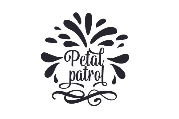 Download Free Petal Patrol Svg Cut File By Creative Fabrica Crafts Creative SVG Cut Files
