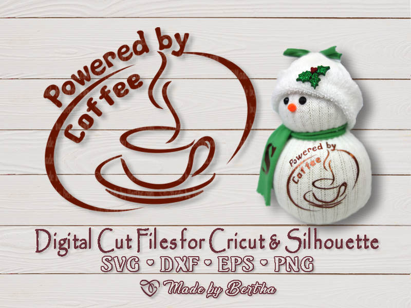 Download Free Powered By Coffee Graphic By Made By Bertha Creative Fabrica for Cricut Explore, Silhouette and other cutting machines.
