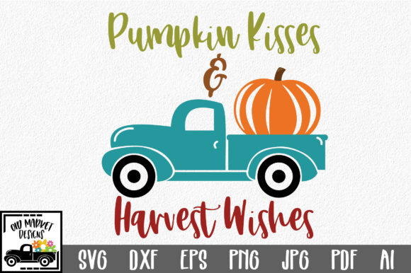 Download Free Pumpkin Kisses Harvest Wishes Svg Graphic By Oldmarketdesigns for Cricut Explore, Silhouette and other cutting machines.