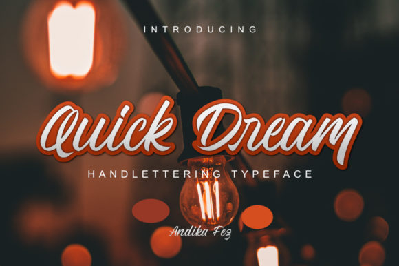 Print on Demand: Quick Dream Script & Handwritten Font By andikafez