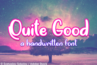 Quite Good Font By Misti