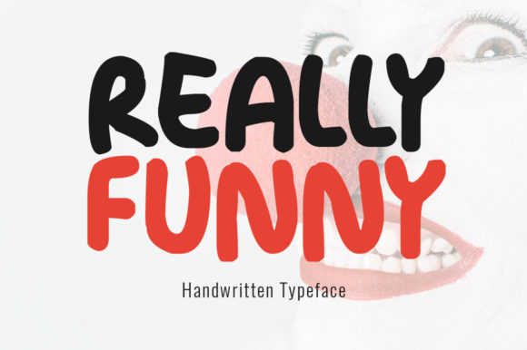Print on Demand: Really Funny Script & Handwritten Font By Shattered Notion