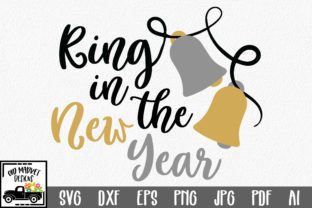 Download Free Ring In The New Year Svg Cut File New Year S Svg Graphic By for Cricut Explore, Silhouette and other cutting machines.