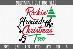 Download Free Rockin Around The Christmas Tree Christmas Svg Cut File for Cricut Explore, Silhouette and other cutting machines.
