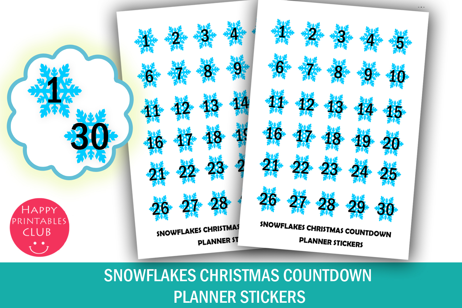 Download Free Snowflakes Christmas Countdown Planner Stickers Graphic By Happy for Cricut Explore, Silhouette and other cutting machines.