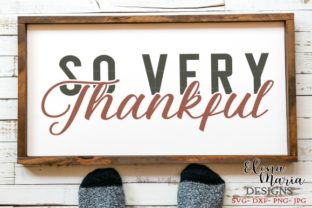 Download Free So Very Thankful Svg Graphic By Elena Maria Designs Creative for Cricut Explore, Silhouette and other cutting machines.