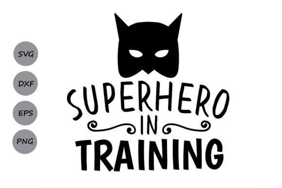 Download Free Superhero In Training Svg Graphic By Cosmosfineart Creative for Cricut Explore, Silhouette and other cutting machines.