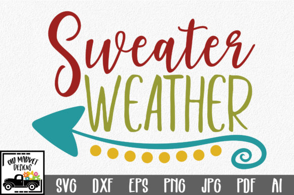 Sweater Weather SVG Graphic By oldmarketdesigns