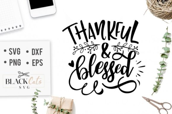Thankful & Blessed Graphic Crafts By BlackCatsMedia