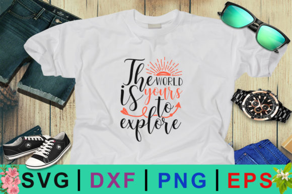 Download Free The World Is Yours To Explore Design Graphic By Design Palace for Cricut Explore, Silhouette and other cutting machines.