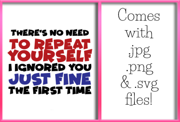 Download Free There S No Need To Repeat Yourself Svg Graphic By Grafix By for Cricut Explore, Silhouette and other cutting machines.