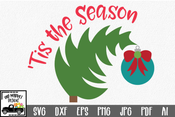 Download Free Tis The Season Christmas Svg Cut File Graphic By for Cricut Explore, Silhouette and other cutting machines.