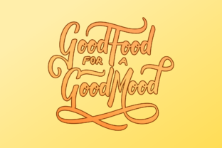 Typography Good Food for a Good Mood Graphic By Sibelumpagi Studio