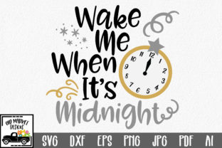 Download Free Wake Me When It S Midnight Svg Cut File Graphic By for Cricut Explore, Silhouette and other cutting machines.