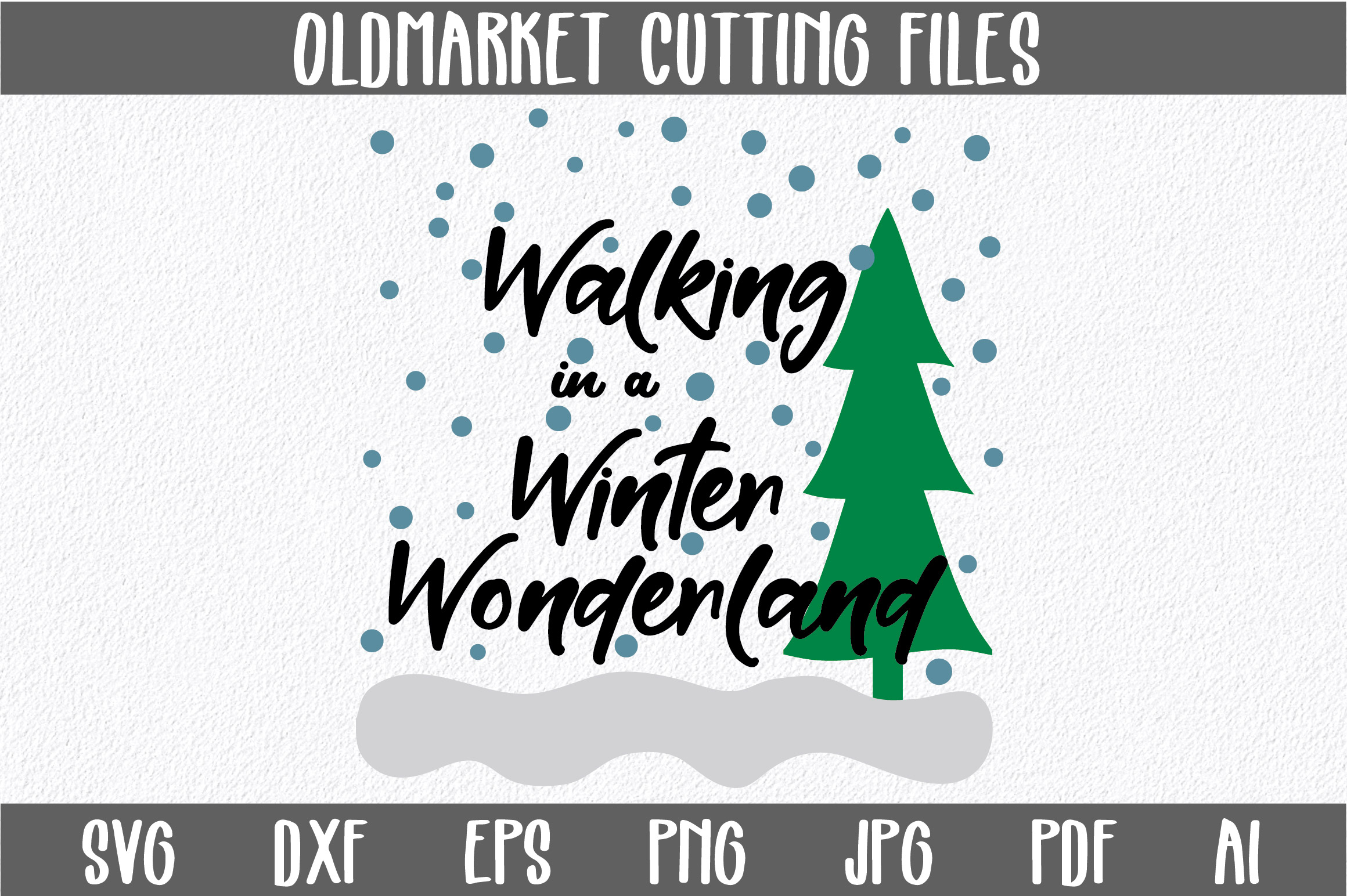Download Free Walking In A Winter Wonderland Svg Cut File Christmas Svg for Cricut Explore, Silhouette and other cutting machines.