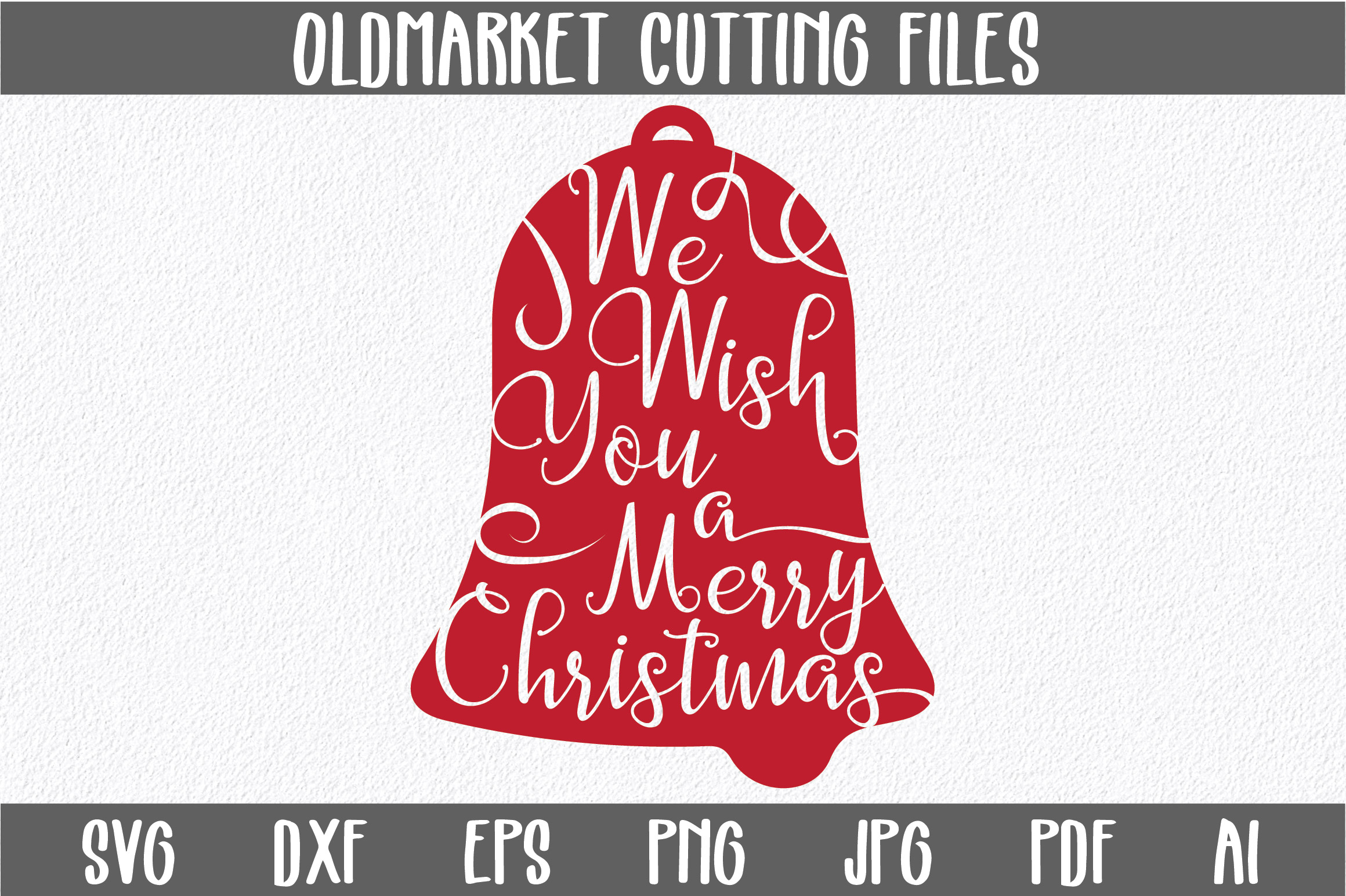 We Wish You A Merry Christmas Christmas Svg Cut File Graphic By Oldmarketdesigns Creative Fabrica