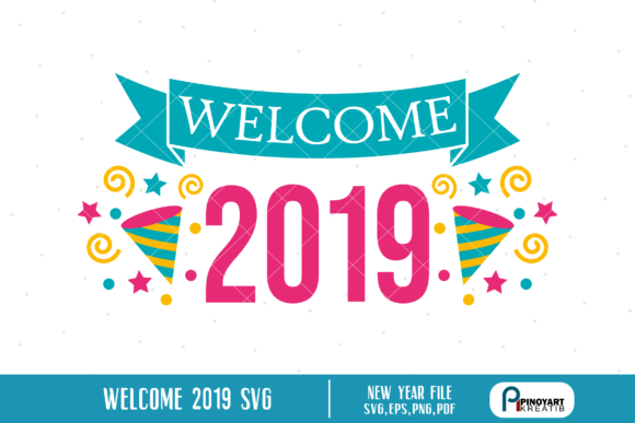 welcome 2019 svg a new year file