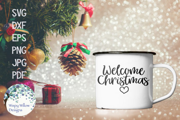 Download Free Welcome Christmas Graphic By Wispywillowdesigns Creative Fabrica for Cricut Explore, Silhouette and other cutting machines.