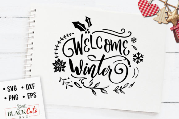 Welcome Winter! Graphic Crafts By BlackCatsMedia