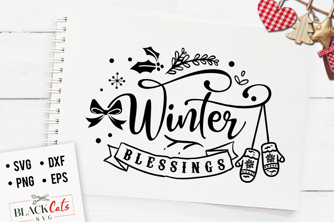 Download Free Winter Blessings Graphic By Blackcatsmedia Creative Fabrica for Cricut Explore, Silhouette and other cutting machines.