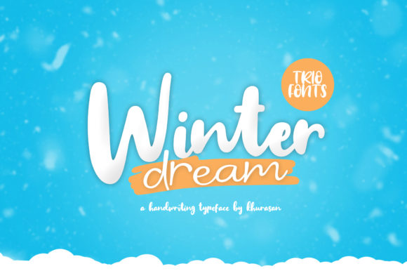 Print on Demand: Winter Dream Trio Script & Handwritten Font By Khurasan