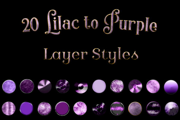 Print on Demand: 20 Lilac to Purple Layer Styles for Photoshop Graphic Layer Styles By SapphireXDesigns