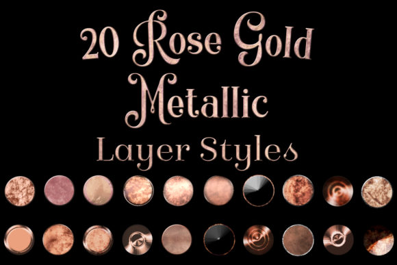 Print on Demand: 20 Rose Gold Metallic Layer Styles for Photoshop Graphic Layer Styles By SapphireXDesigns