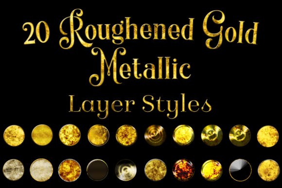 20 Roughened Gold Metallic Layer Styles Graphic By SapphireXDesigns