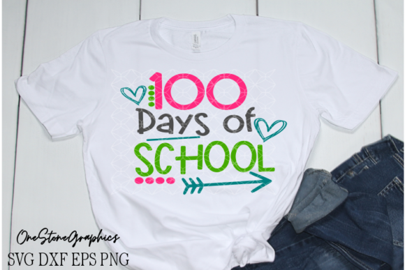 100 Days of School Svg Graphic Crafts By OneStoneGraphics