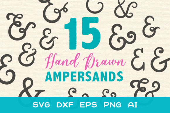 15 Ampersands for Crafters SVG Graphic Crafts By typefairy
