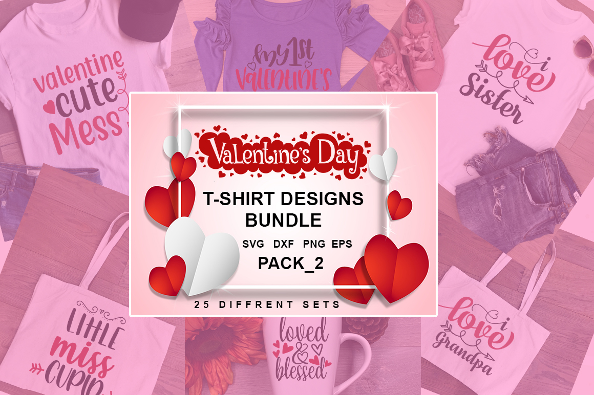 Download Free Valentine S Day T Shirt Bundle Graphic By Svgbundle Net for Cricut Explore, Silhouette and other cutting machines.