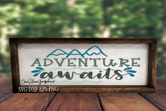 Adventure Awaits Graphic Crafts By OneStoneGraphics
