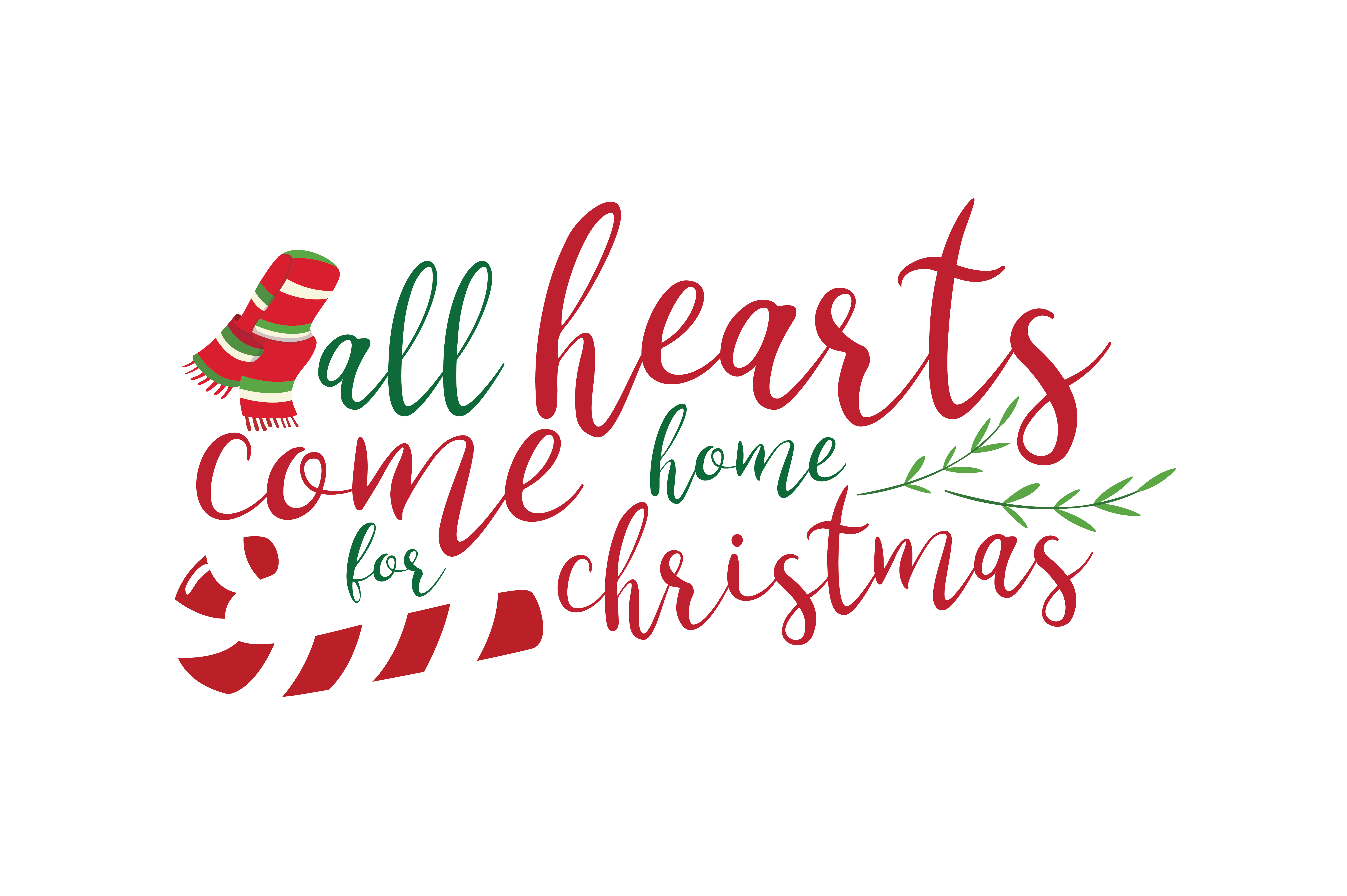 Download Free All Hearts Come Home For Christmas Svg Cut Graphic By Thelucky for Cricut Explore, Silhouette and other cutting machines.