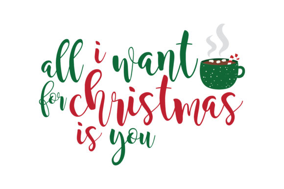 Download Free All I Want For Christmas Is You Svg Cut Graphic By Thelucky for Cricut Explore, Silhouette and other cutting machines.