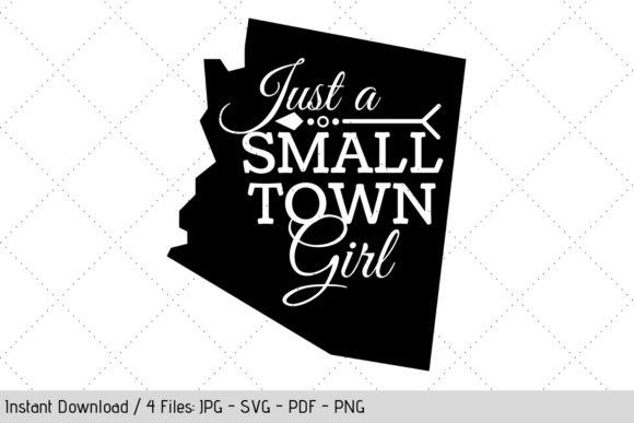 Download Free Arizona Small Town Girl Svg Graphic By Werk It Girl Supply SVG Cut Files