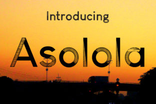 Asolola Font By da_only_aan