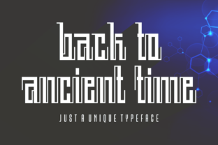 Back to Ancient Time Font By Situjuh