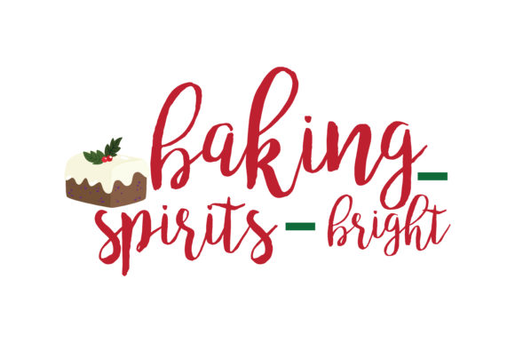 Download Free Baking Spirits Bright Svg Cut Graphic By Thelucky Creative Fabrica for Cricut Explore, Silhouette and other cutting machines.