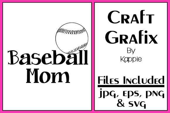 Print on Demand: Baseball Mom Graphic Crafts By Grafix by Kappie