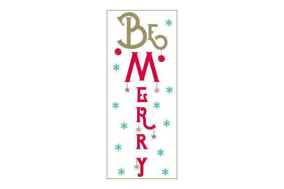 Be Merry Porch Signs Craft Cut File By Creative Fabrica Crafts