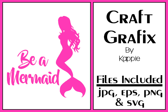Print on Demand: Be a Mermaid Graphic Crafts By Grafix by Kappie