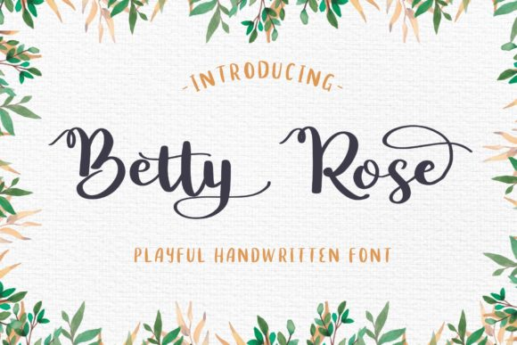Betty Rose Script & Handwritten Font By craftsupplyco