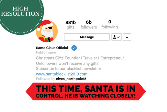 Beware, Santa is on Insta Graphic Graphic Templates By NinaGrateful