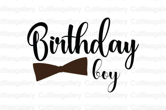 Download Free Birthday Boy Graphic By Cutfilesgallery Creative Fabrica for Cricut Explore, Silhouette and other cutting machines.