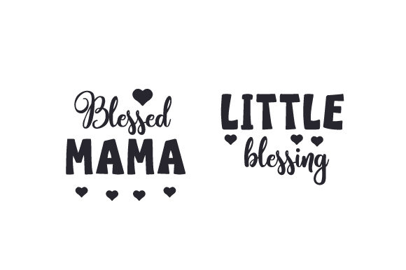 Blessed Mama - Little Blessing Craft Design By Creative Fabrica Crafts Image 1
