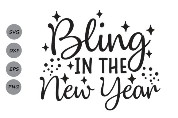 Download Free Bling In The New Year Svg Graphic By Cosmosfineart Creative for Cricut Explore, Silhouette and other cutting machines.